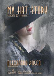 Expoziţie de fotografie la Ceainaria Serendipity - MY HAT STORY