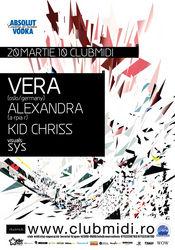 Premiera in Transilvania: Vera @ Club Midi