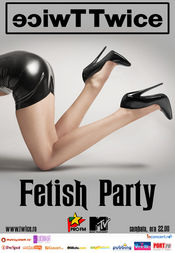 Fetish Party @ Twice