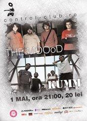 1 MAI: concert KUMM si THE MOOoD @ Control