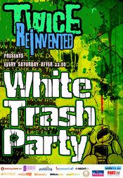 White Trash Party @ Twice