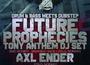 [19 MAR] FUTURE PROPHECIES (DJ TONY ANTHEM) - drum&bass meets dubstep @ MIDI CLUJ