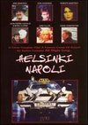 Helsinki Napoli, toata noaptea