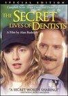 Vietile secrete ale dentistilor