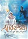 Hans Christian Andersen: Viata mea de basm