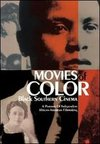 Movies of Color: Black Southern Cinema