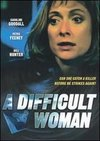 O femeie dificila