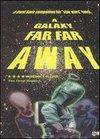 A Galaxy Far, Far Away