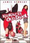 Kickin It Old Skool