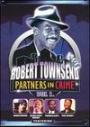 Robert Townsend: Partners in Crime, Vol. 1