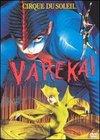 Magia circului: Varekai