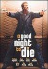 O noapte buna pentru a muri