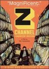 Z Channel: A Magnificent Obsession
