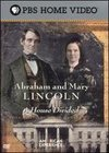 American Experience: Abraham and Mary Lincoln - A House Divided, Vol. 1