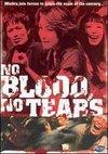 No Blood No Tears