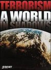 Terrorism: A World in Shadows - State Sponsored Terrorism