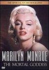 Biography: Marilyn Monroe - The Mortal Goddess