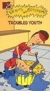 Beavis and Butt-Head: Troubled Youth