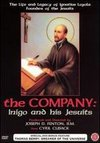 The Company: Inigo and His Jesuits