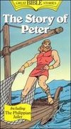 Great Bible Stories: The Story of Peter