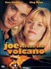 Joe impotriva vulcanului