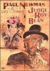 Viata si epoca judecatorului Roy Bean