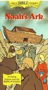 Great Bible Stories: Noah's Ark