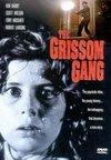 The Grissom Gang