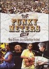 Funky Meters: Live From the New Orleans Jazz and Heritage Festival