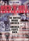 Ed Sullivan Presents: Rock 'N' Roll Revolution - The British Invade America/America Fights Back