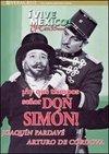 Ah, ce timpuri draga domnule Simón!