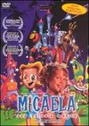 Micaela: A Magic Film