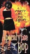 Apocalypse Bop: Party Till You Drop!
