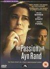 Pasiunea lui Ayn Rand