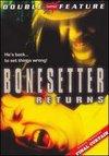 Bonesetter Returns