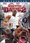 Ghetto Dawg II