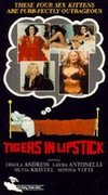 Tigers in Lipstick
