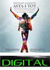 Michael Jackson Asta-i tot