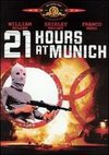 21 Hours at Munich