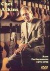Chet Atkins: Rare Performances 1976-1995