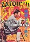 Zatoichi and the Doomed Men