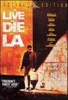 Viata si moarte in Los Angeles