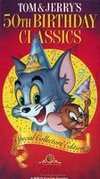 Tom and Jerry's 50th Birthday Classics