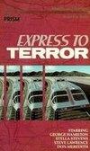 Express to Terror