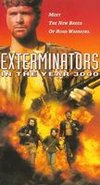 The Exterminators of the Year 3000