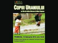 Copiii Uraniului - premiera oficiala
