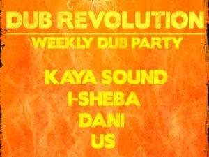 Dub Revolution Primul party dub saptamanal