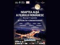 17 septembrie - Noaptea Alba a Filmului Romanesc