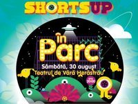 ShortsUP scoate filmele scurte in Parc